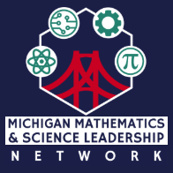 Michigan Math and Science Leadership Network
